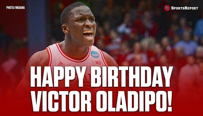 Fans, let\s wish Victor Oladipo a Happy Birthday!!
