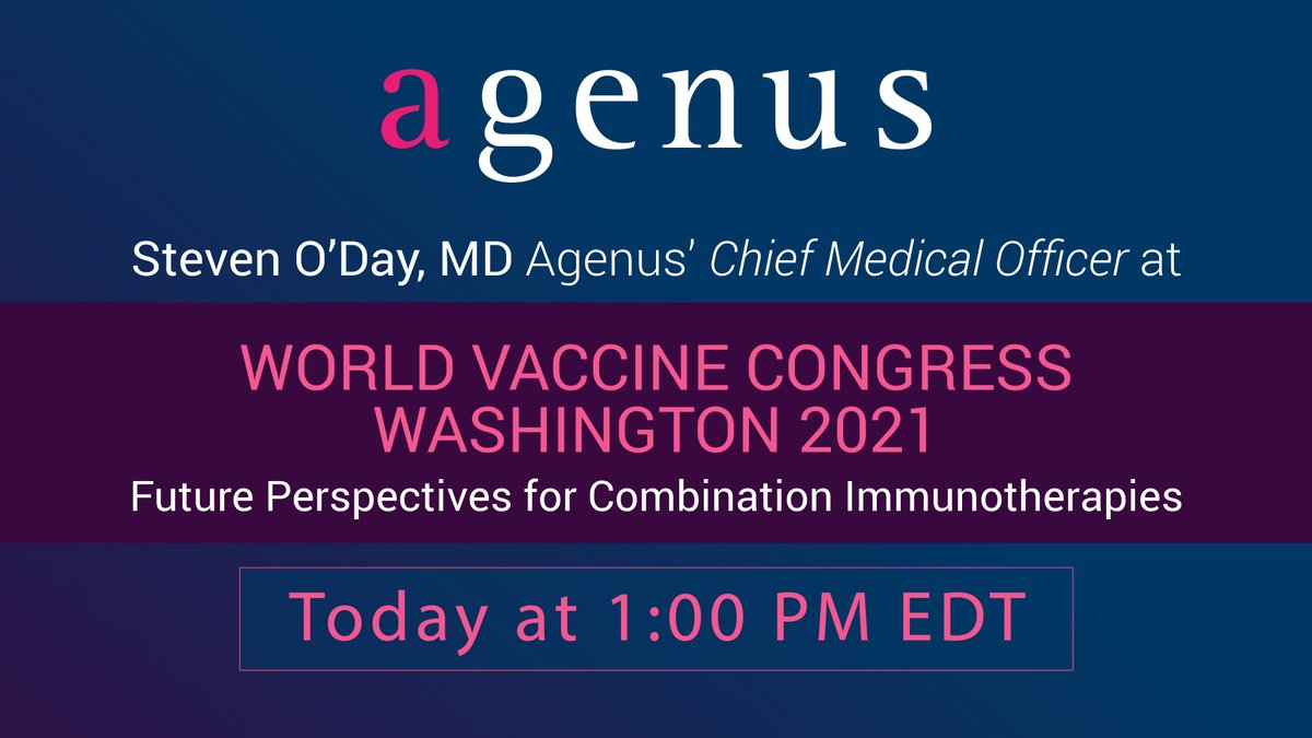 test Twitter Media - Hear $AGEN CMO Dr. Steven O'Day's thoughts on the promises and challenges of combination immunotherapies at the World Vaccine Congress 2021 TODAY at 1pm! Click to register and watch: https://t.co/K1kNKy1dlu @ODayMD @vaccinenation #WVCUSA https://t.co/5UIpUOD7r6