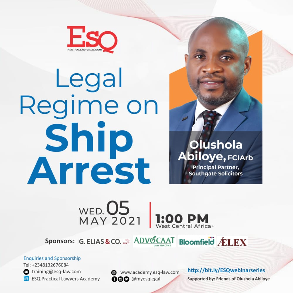 *LEGAL REGIME ON SHIP ARREST*  *Dear Learned friends,*  Join *Shola Abiloye* and other Maritime Law experts on this Webinar.  Register via https://t.co/kSRw6qJxNZ  *Kindly ensure you select 5th of May, 2021, 1pm* https://t.co/hWG41iBOsJ