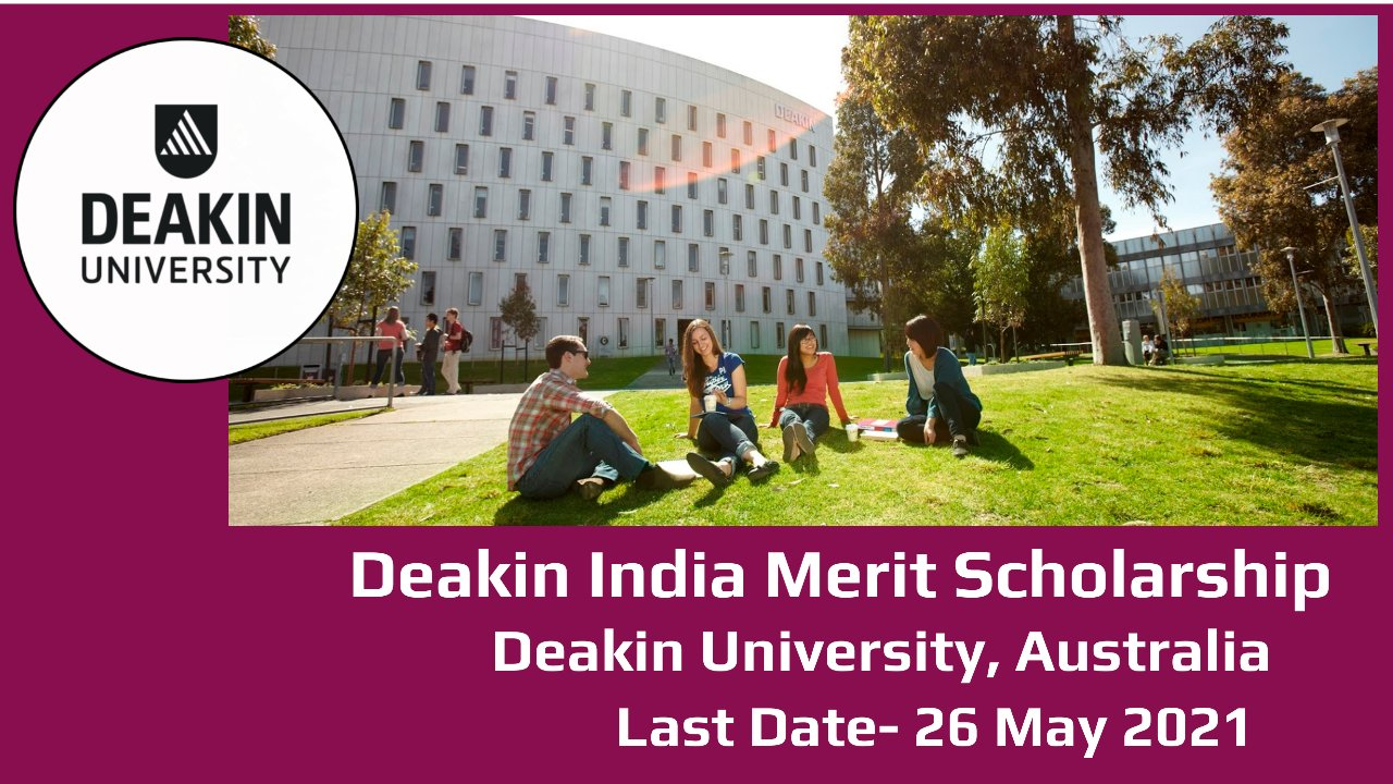 Deakin India Merit Scholarship by Deakin University, Australia