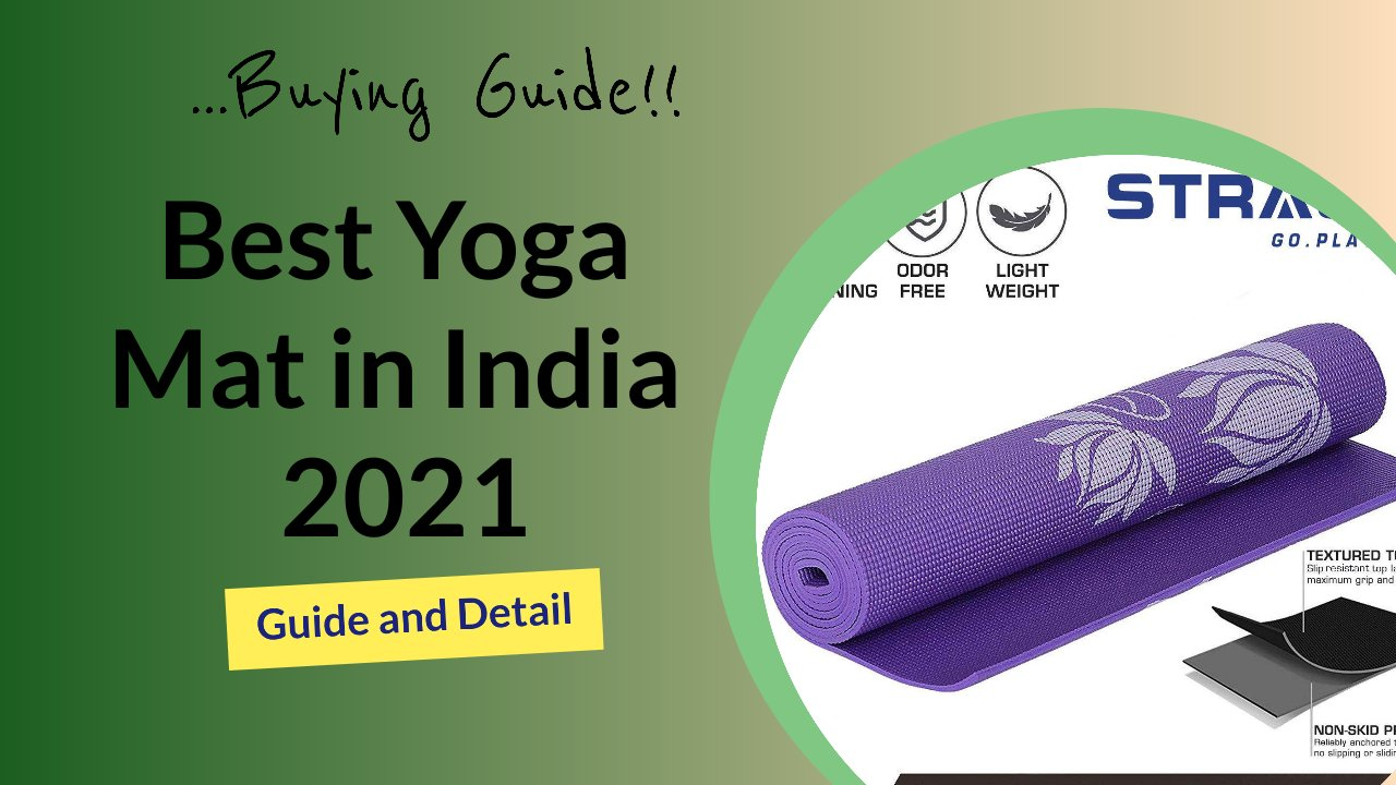 The Best Yoga Mat in India 2021 l Buying Guide, Price, and Detail