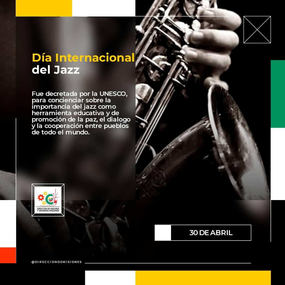 #04DeMayo // El #30deAbril Fue decretada por la UNESCO, Para concienciar sobre la importancia del Jazz como como herramienta educativa y de promoción de la paz, el dialogo y la cooperación entre pueblos de todo el mundo. @NicolasMaduro @MervinMaldonad0 @YhoannaLinarez @RT_com