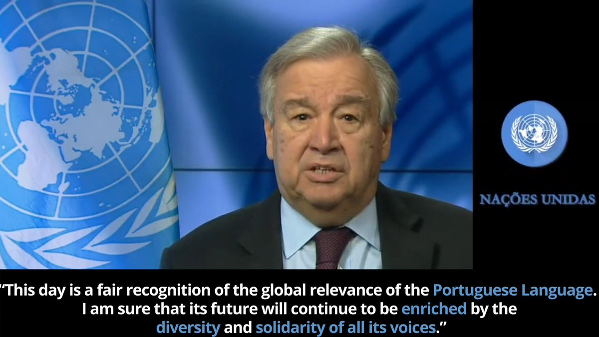 """""""This world day is a fair recognition of the global relevance of the Portuguese Language.   I am sure that its future will continue to be enriched by the diversity and solidarity of all its voices.""""  — @antonioguterres on the occasion of World #PortugueseLanguageDay https://t.co/Mg0BJO1kza"""