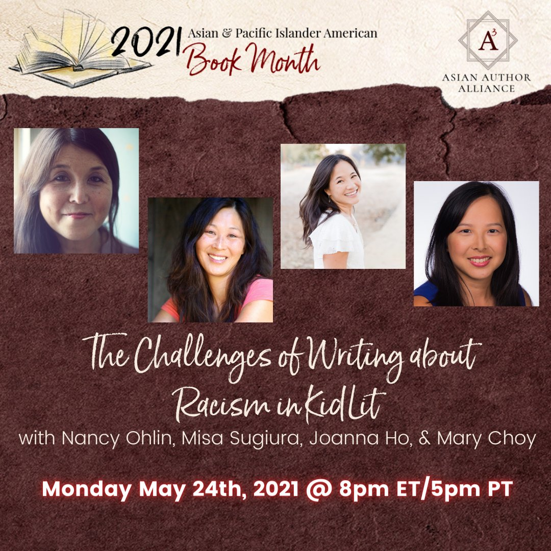 """✨AAPI Book Month Panel Reveal✨ """"The Challenges of Writing about Racism in Kidlit' May 24 @ 8 pm ET Join Asian authors for a fascinating discussion on the challenges of writing about racism as Asians in kidlit #AAPIBookMonth For more info go to asianauthoralliance.com/asian-pacific-…"""