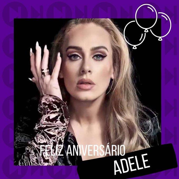 Feliz Aniversário Happy Birthday Adele!