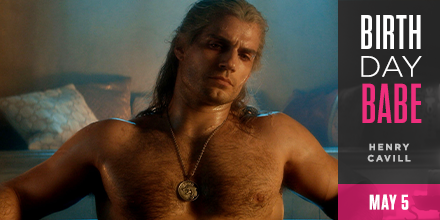 Happy Birthday, Henry Cavill! Celebrate this hunk in his birthday suit.