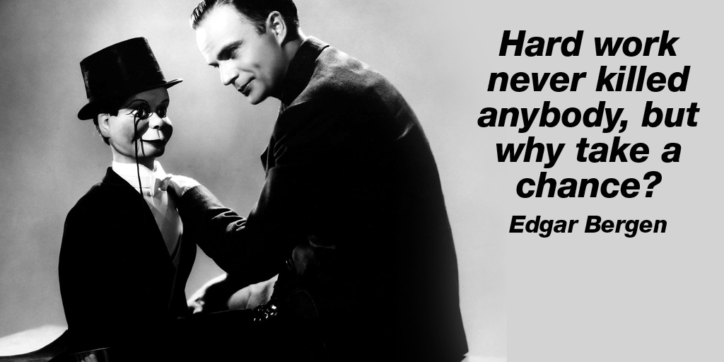 test Twitter Media - Hard work never killed anybody, but why take a chance? - Edgar Bergen #quote #ThursdayThoughts https://t.co/4JfsDq4bBy