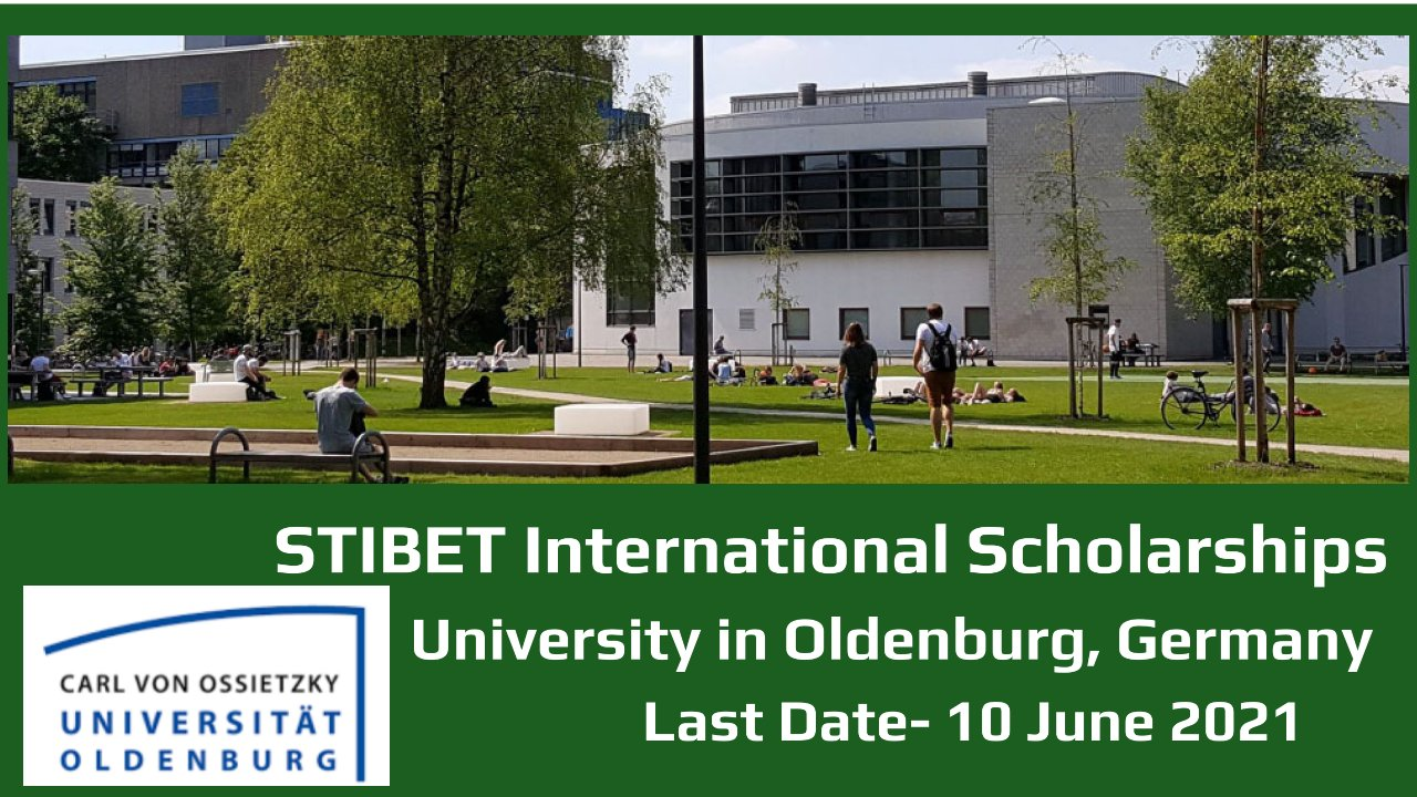 STIBET International Scholarships by University in Oldenburg, Germany