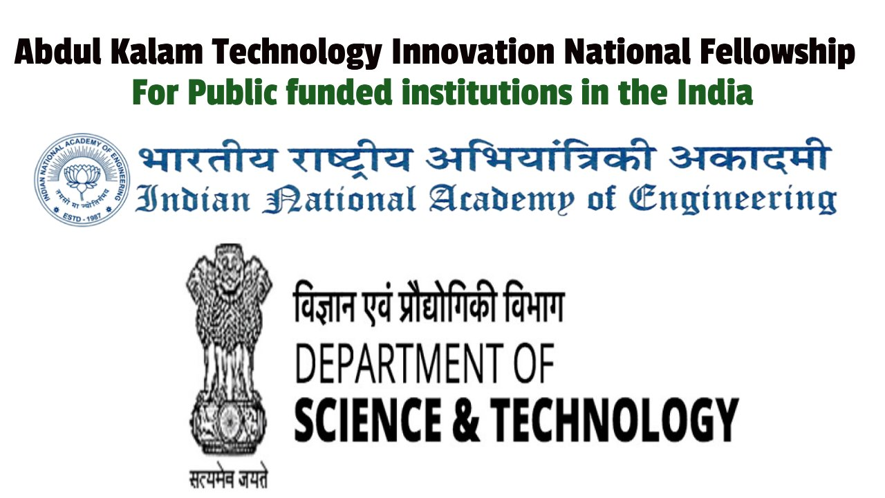 Abdul Kalam Technology Innovation National Fellowship 2021, India