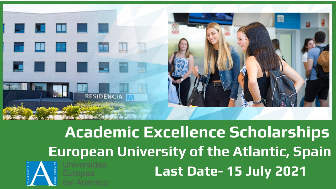 Academic Excellence Scholarships by European University of the Atlantic, Spain