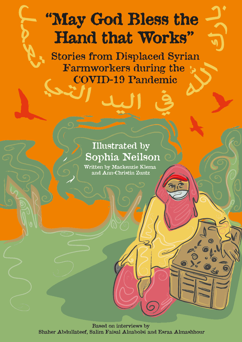 """""""May God Bless the Hand that Works"""" is a graphic novel that tells the stories of displaced Syrian farmworkers during the Covid-19 pandemic - and it's published today!  Published by @OneHealthFIELD as part of @SlaveryPEC project.  Read the stories here: https://t.co/8Lm86qZM9i https://t.co/uwXUZCKkm8"""