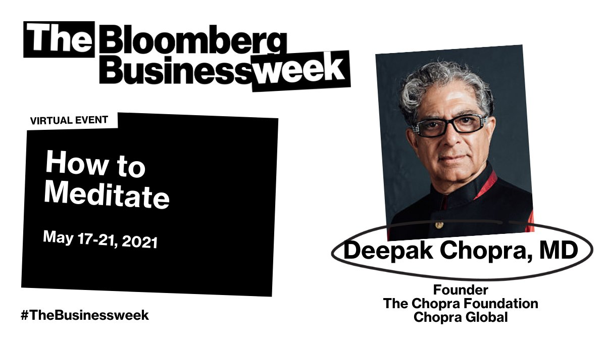 @BloombergLive: What's the best way to slow down and reflect? @DeepakChopra talks with @BW's @clairesuddath about the importance of meditation at #TheBusinessweek.