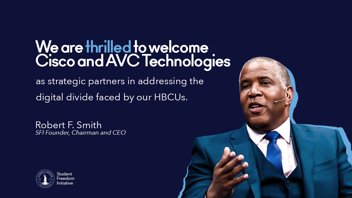 Cisco Giving 0 Million to Robert F. Smith's Student Freedom Initiative to Help HBCU Students