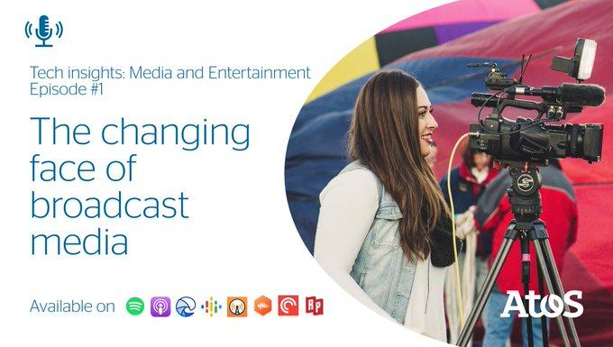 [#atosmedia] #broadcast媒体的变化面孔是什么?有什么挑战......