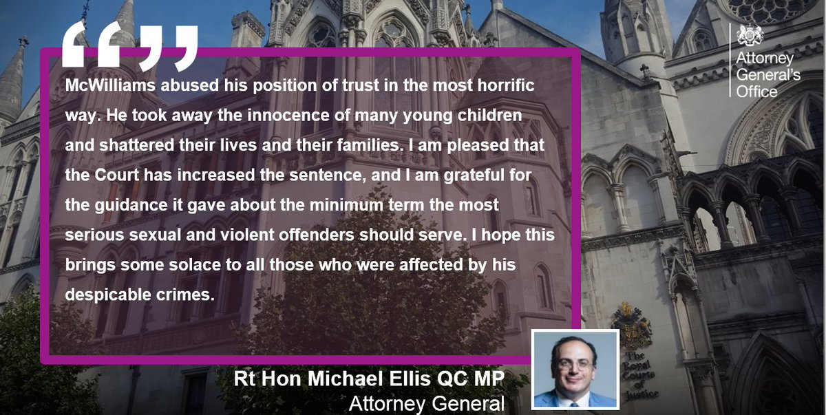 Aaron McWilliams has had his prison term increased after the Attorney General, the Rt Hon Michael Ellis QC MP, referred his original sentence to the Court of Appeal under the Unduly Lenient Sentence scheme. gov.uk/government/new…