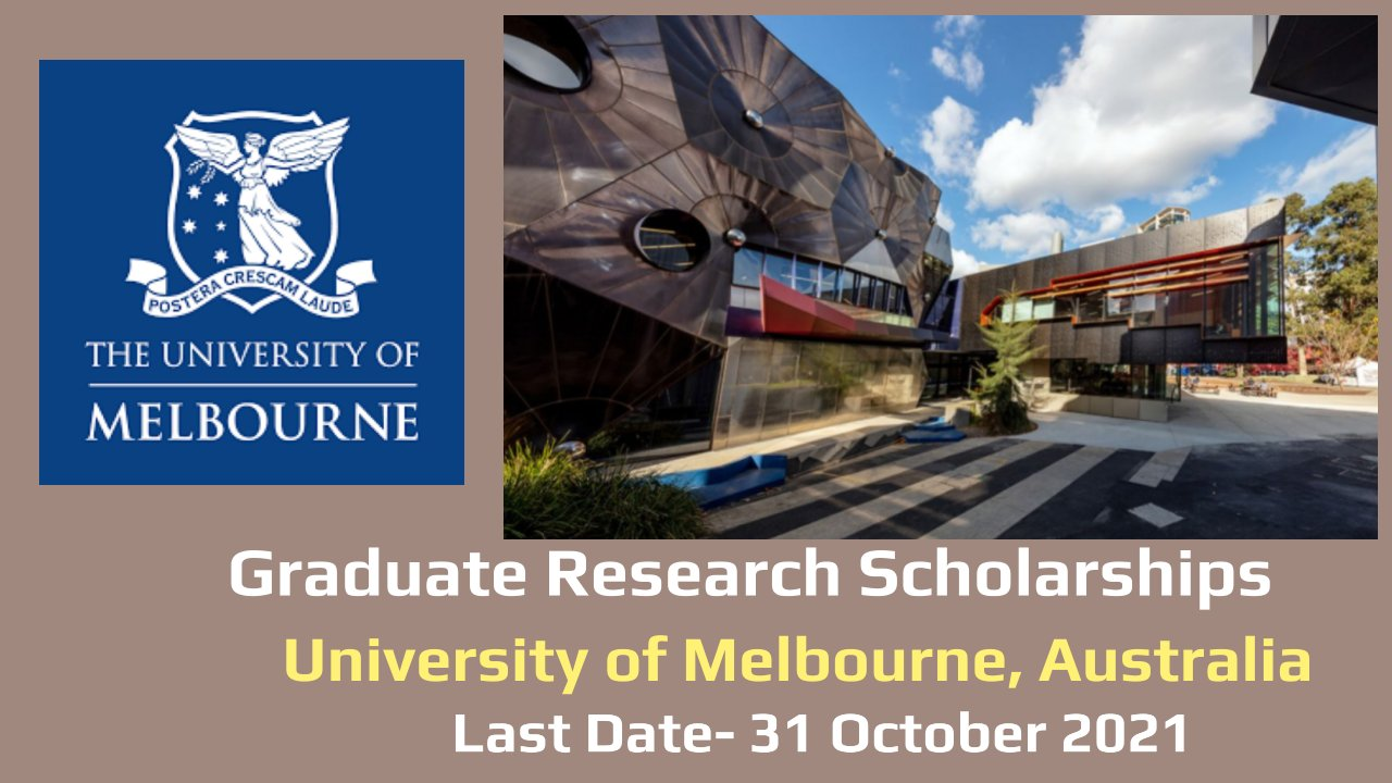 Graduate Research Scholarships by University of Melbourne, Australia