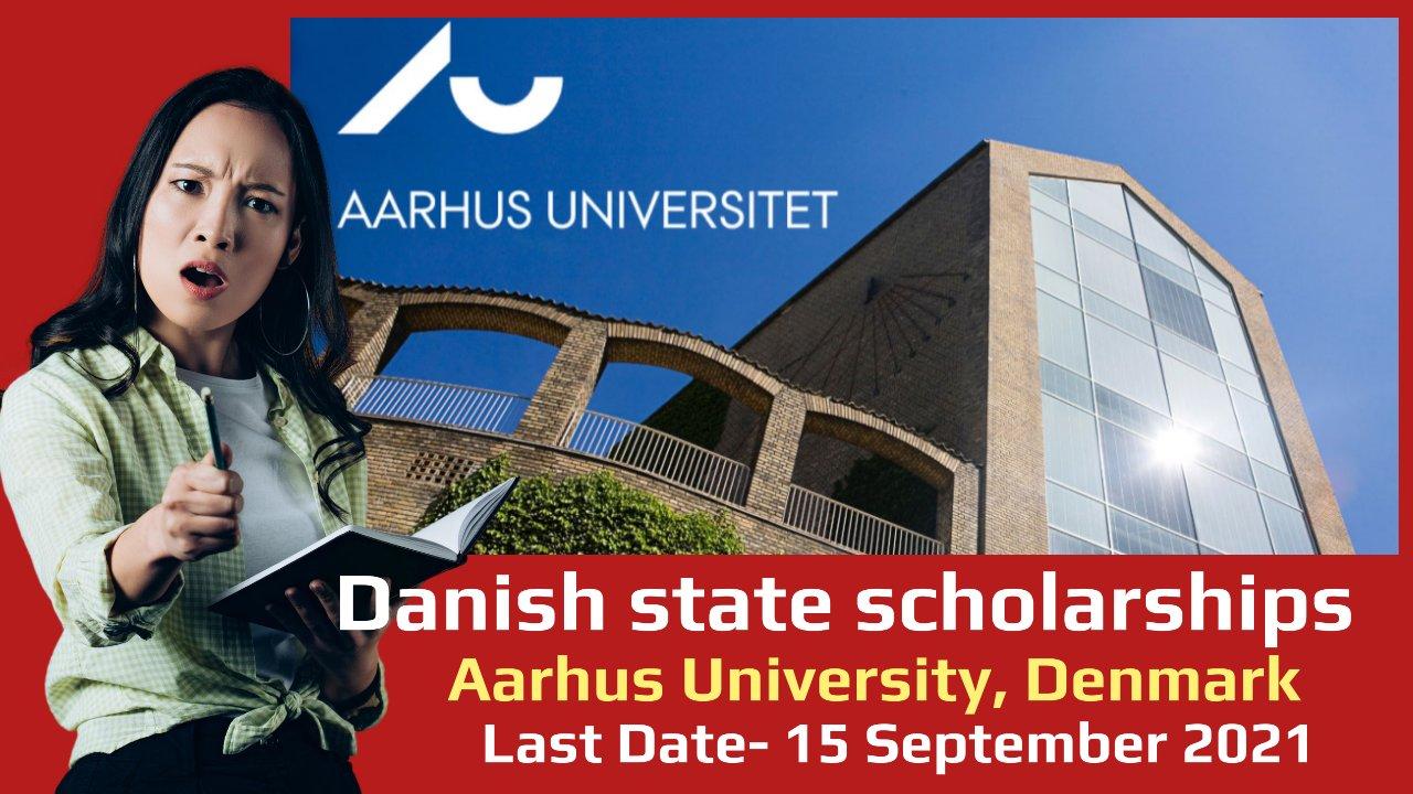Danish state scholarships by Aarhus University, Denmark