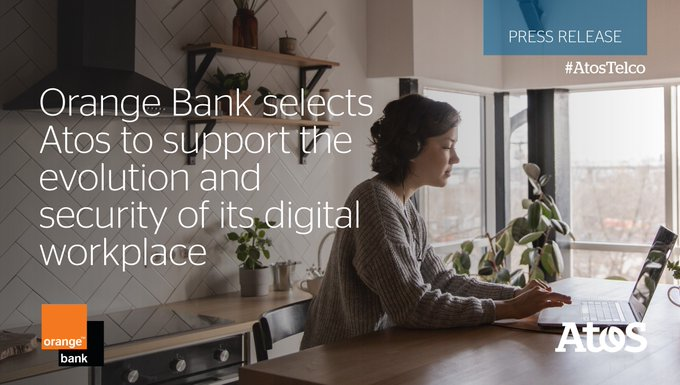 [#AtosTelco] @OrangeBankFR selects Atos to manage and secure the digital workplace of all its...