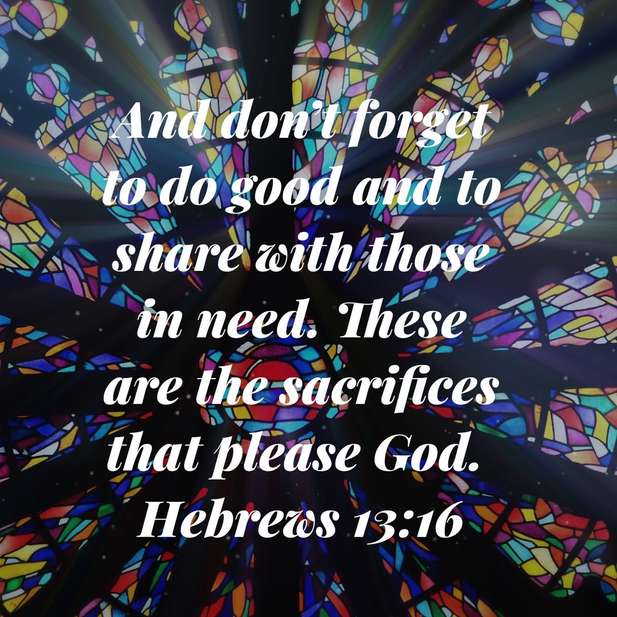 And don't forget to do good and to share with those in need. These are the sacrifices that please God. Hebrews 13:16 NLT  https://t.co/GhubI40rov https://t.co/9aCd4Q2rz2