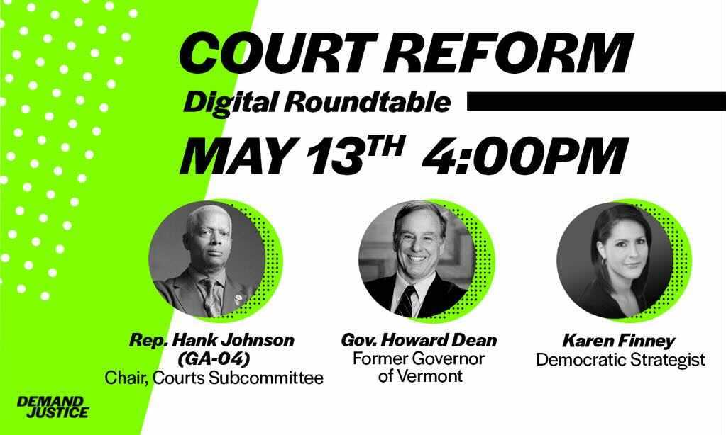 NEW: Join @RepHankJohnson, @GovHowardDean,  @finneyk, and grassroots activists for a conversation about the new bill to add four seats to the Supreme Court.  https://t.co/b4q4XK7Bl7 https://t.co/hKwBbLYoGv