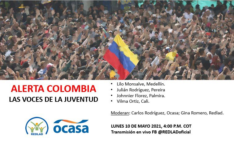 TODAY --> Join @REDLADoficial's Facebook Live event to discuss the current situation in #Colombia🇨🇴. #SOSColombia  📅 Today, May 10  🕔 5:00 PM EST  ➡️https://t.co/BCLMueldGE