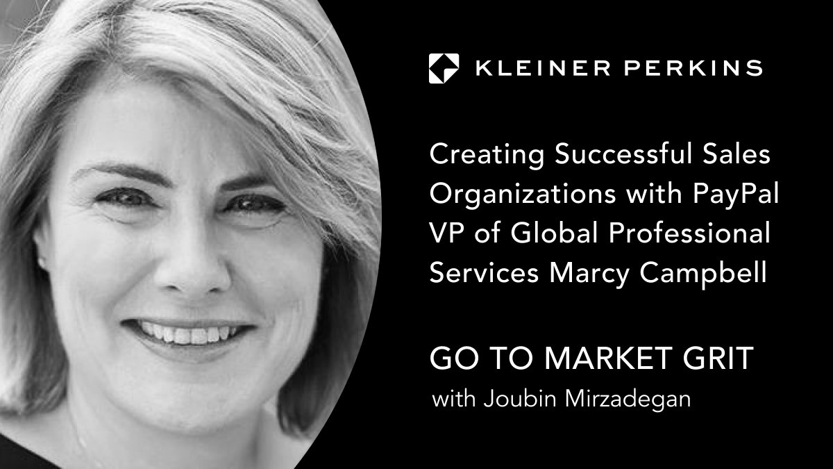 PayPal's Marcy Campbell talks to @Joubinmir of @KleinerPerkins about what it takes to succeed as a GTM leader. Risk taking, fearlessness and bravery are all part of the winning formula. Listen now: https://t.co/GZXbRS1HFP