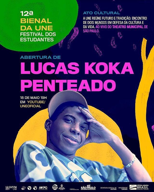 O nosso menino, @koka_lucas vai comandar a abertura do ato cultural da 12ª Bienal da @uneoficial, o Festival dos Estudantes. Vem com a gente prestigiar esse artista incrível!   É dia 18 de maio, às 19 horas, no canal do YouTube da UNE ✨✨  #FestivalDosEstudantes #BienalDaUNE https://t.co/1oebcSOI82