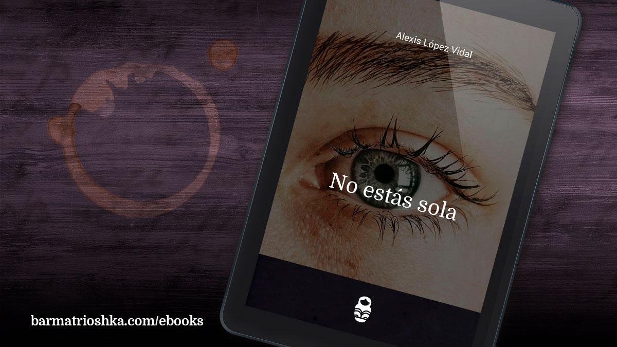 El #ebook del día: «No estás sola» https://t.co/W81AjT21sG #ebooks #kindle #epubs #free #gratis https://t.co/QoLlo5ygRq