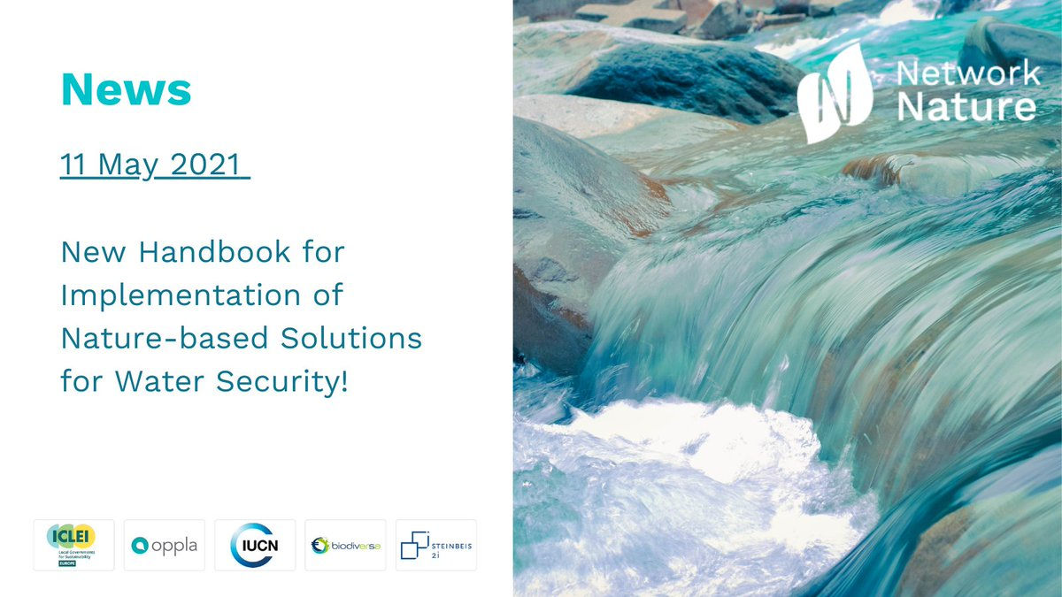 RT @NetworkNatureEU New @NAIAD2020 Handbook on the implementation of #naturebasedsolutions for #watersecurity!   The handbook gives forward thinking investors & decision makers guidelines on how to plan and implement a #financing scheme for NBS addressing #water issues💧   ➡️ https://t.co/E10k7AgPXG