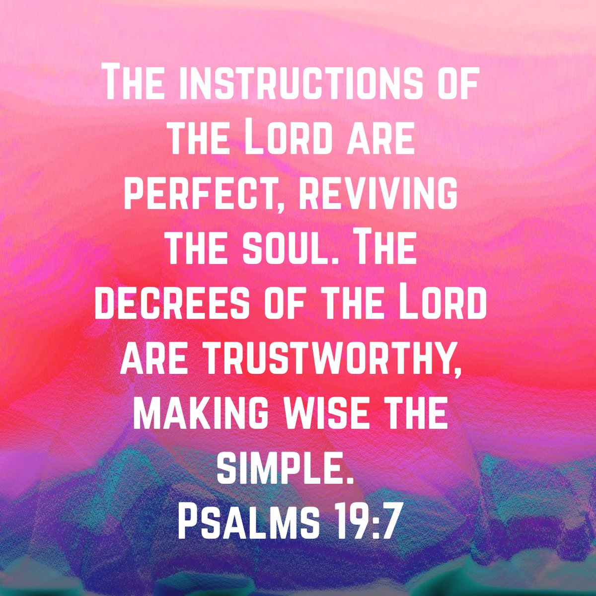 The instructions of the Lord are perfect, reviving the soul. The decrees of the Lord are trustworthy, making wise the simple. Psalms 19:7 NLT  https://t.co/vSZIN9dqDE https://t.co/tTrPC9wM52