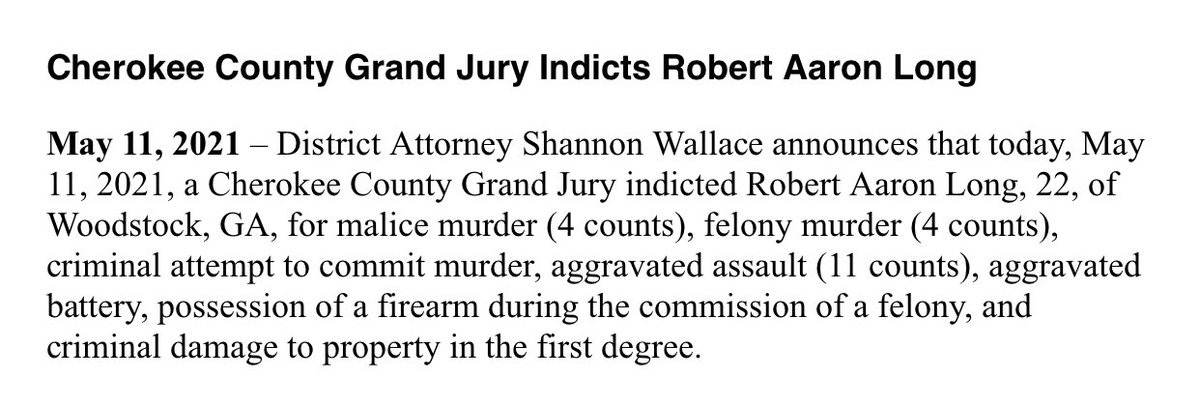 BREAKING: A Cherokee County Grand Jury has indicted the accused Atlanta spa shooting suspect, Robert Aaron Long, on 8 counts of murder along w/ other charges. https://t.co/e0CgDMYMj1 https://t.co/V9AMlM8HM0