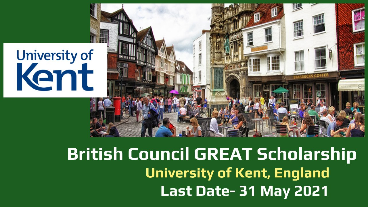 British Council GREAT Scholarship by University of Kent, England