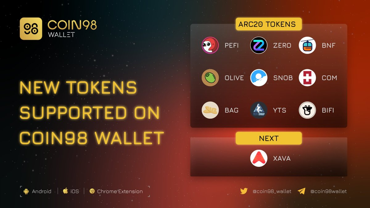 .@avalancheavax eco is growing fast, and Coin98 Wallet tries to follow up the trend on it.   Break the ice with some tokens (C-Chain) are now available on Coin98 Wallet!   Transfer and store them on us now 👇   $AVAX $XAVA $PEFI $ZERO $GDL $SNOB $BAG $BIFI $OLIVE $COM $YTS https://t.co/FefKQRlH9K