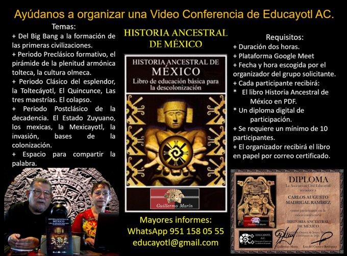 AYUDANOS A DIFUNDIR LA TOLTECÁYOTL     <br>Promoviendo la videoconferencia HISTORIA ANCESTRAL DE MÉXICO.
