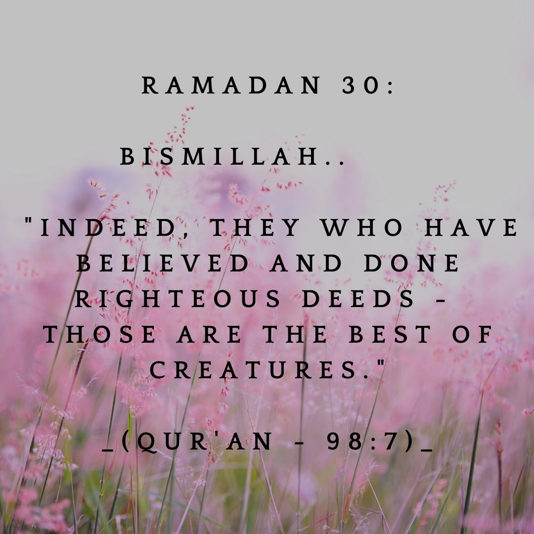 #Ramadan #blessed #Quran #Allah #Bismillah #Prayers #fasting #believe #righteous #ISLAM #creation #promise #repentance #forgiveness #greatReward #wronged #Mercy #Losers #hearafter #inheritor #difficult #DayOfJudgement #gratitude #ignorent #peace