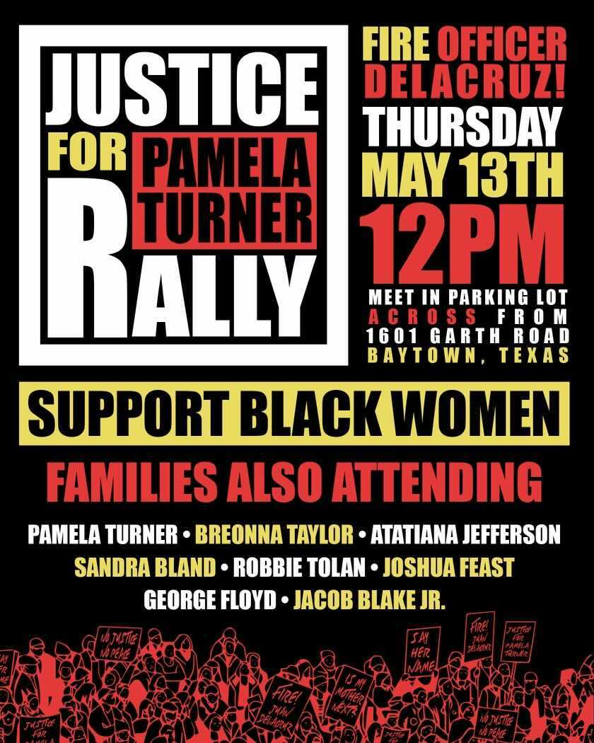 Support our Black queens at tomorrow's Justice for Pamela Turner rally in Baytown TX! Join the many families affected by police brutality in demanding Ofc. Juan Delacruz's termination for unjustly killing Pamela Turner! https://t.co/HSbRdS8jbw