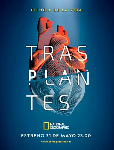 """cineytele.com on Twitter: """"National Geographic (.@NatGeoEspana) contará a los #espectadores el funcionamiento del modelo español de trasplantes a través de su nueva producción española, 'Ciencia de la Vida: Trasplantes' # Estreno 31 de"""