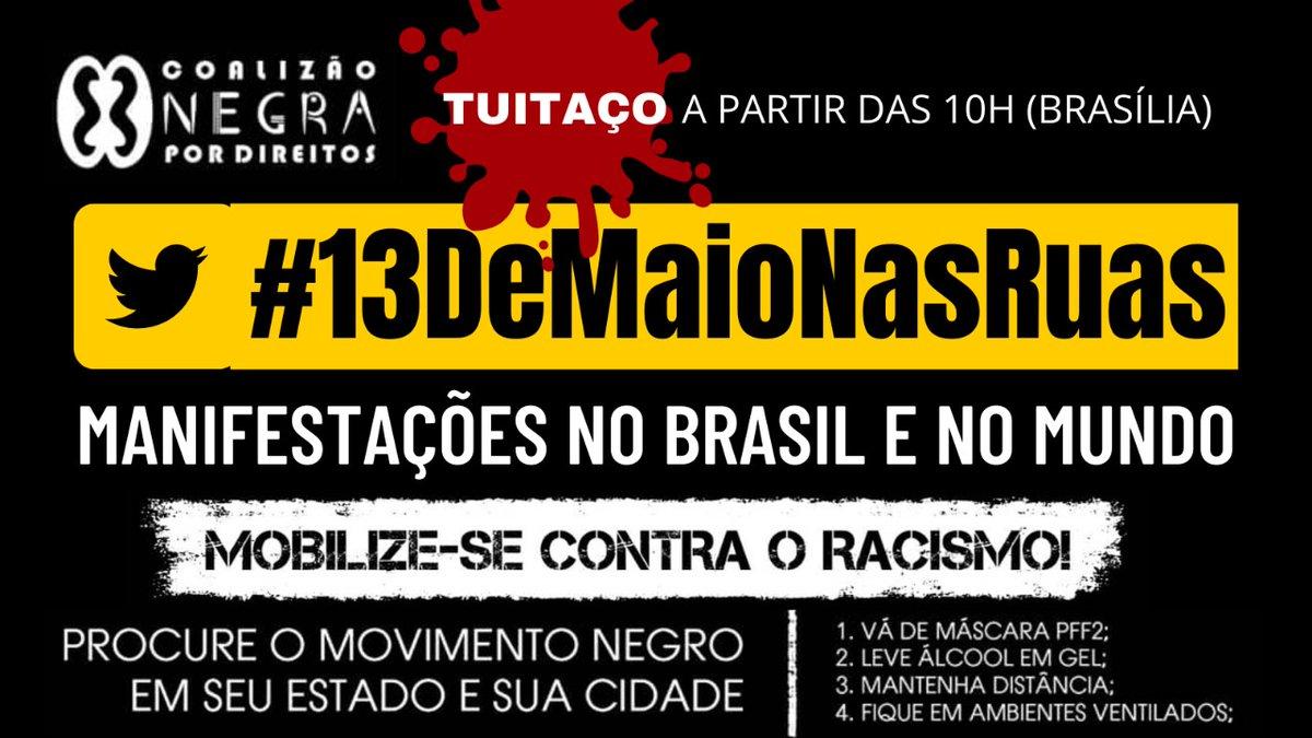#13deMaioNasRuas  Mobilize-se contra o racismo. Nesse #13M, manifestações no Brasil e no mundo! #ChacinaDoJacarezinho  #VacinaSimChacinaNuncaMais https://t.co/ixbVRvmpAd