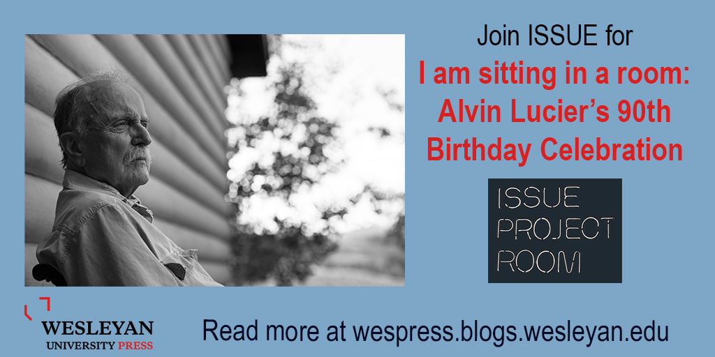 """test Twitter Media - Join @issueproject today, May 13, 8pm ET for """"I am sitting in a room:  Alvin Lucier's 90th Birthday Celebration"""" read more and join here:  https://t.co/dCaNrYMoBB #AlvinLucier  #experimentalmusic #Americancomposer #Iamsittinginaroom #WesleyanMusic https://t.co/CogetU6Wg2"""