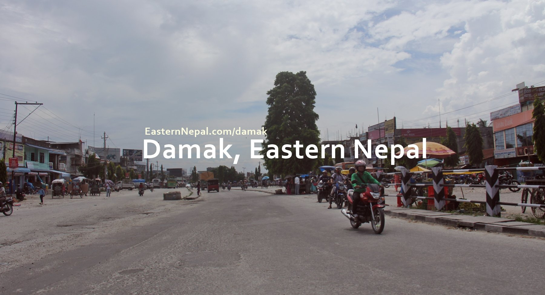 Damak Jhapa Eastern Nepal