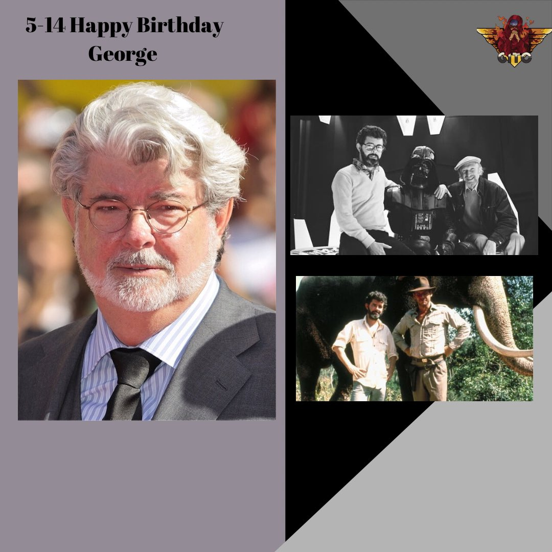5-14 Happy Birthday to a pioneer of pop culture greatness George Lucus thanks for Star Wars, Indiana Jones and much more. #StarWarsDay #IndianaJones