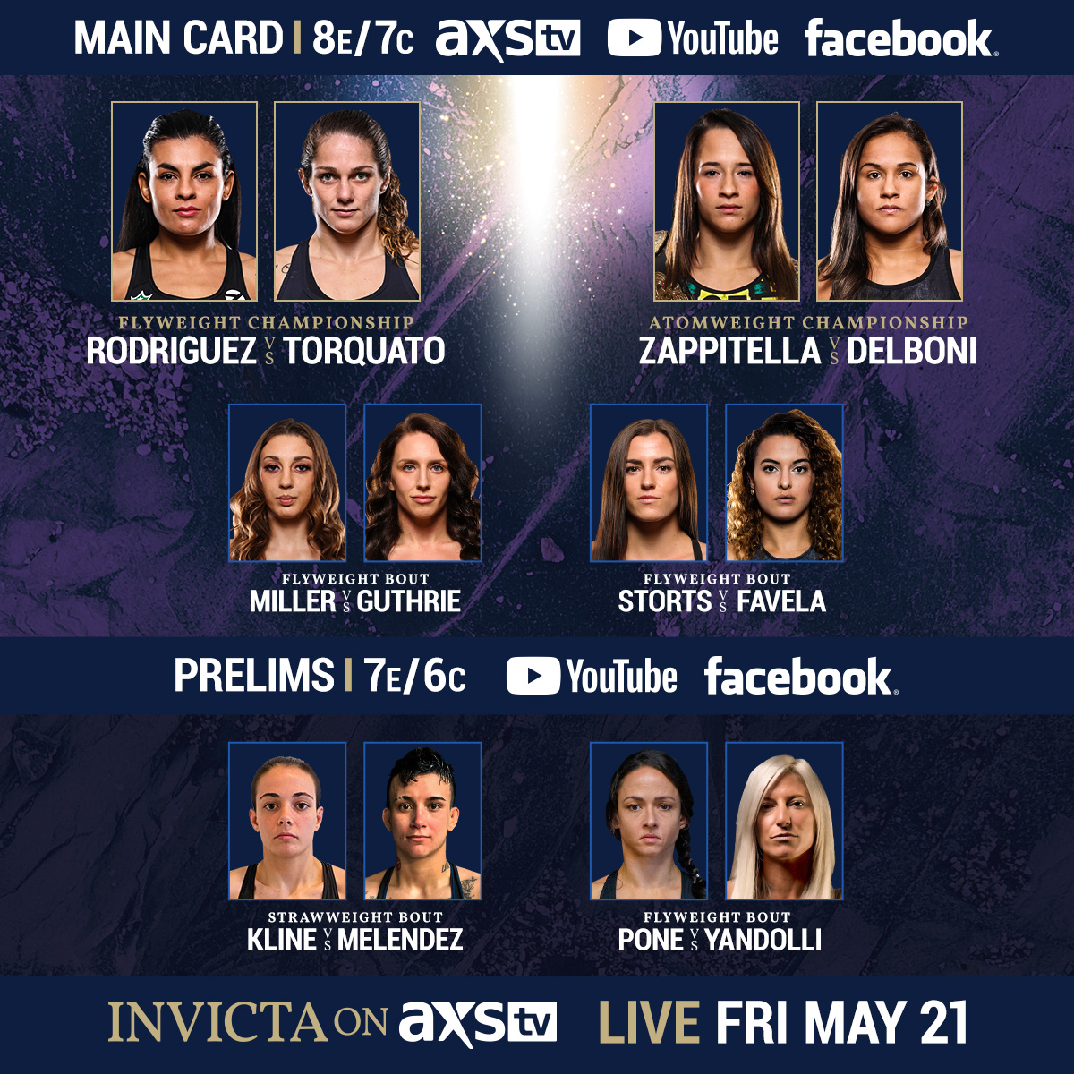 🚨 Your official fight card for #InvictaOnAXS!   #InvictaOnAXS is on Friday, May 21 | Main Card LIVE on @AXSTV at 8/7c | Prelims at 7/6c | How to Watch: https://t.co/g5gSRP9YN5 https://t.co/3706iTMlvt