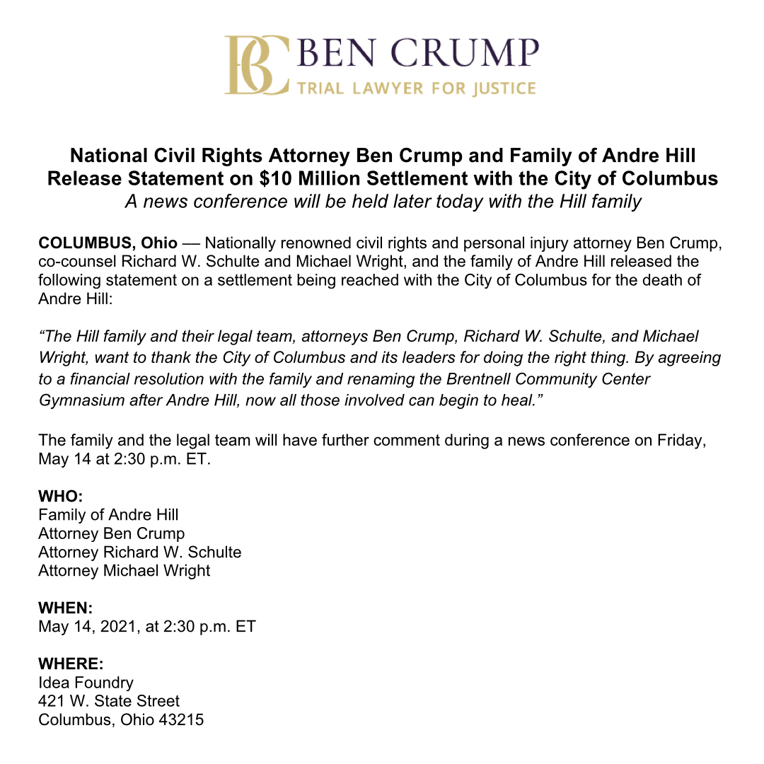 MEDIA ALERT: @AttorneyCrump, co-counsels, & family of Andre Hill release statement on settlement with @ColumbusGov for Andre's death. A news conference will be held today (5/14) at 2:30 PM ET with the Hill family regarding the settlement. https://t.co/Ww0I4dIMjz