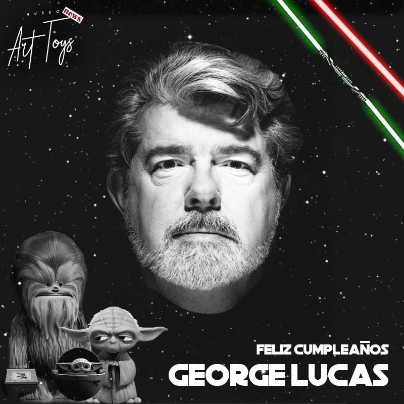 ¡Buenos días héroes! No olviden desearle Feliz Cumpleaños a nuestro Dios y Creador: GEORGE LUCAS.  Que la fuerza los acompañe ;)  #MuseoArtToys #Museo #StarWars #starwarsfan #georgelucas #maythe4thbewithyou  #CDMX