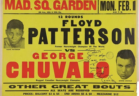 Poster for 1965's Fight Of The Year, a twelve round scorcher between former champ Floyd Patterson and top contender George Chuvalo at Madison Square Garden. Patterson won by split decision. #Heavyweight #History #Boxing #NewYork