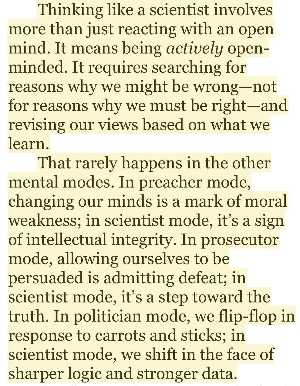 """""""Thinking like a scientist involves more than just reacting with an open mind. It means being actively openminded."""""""