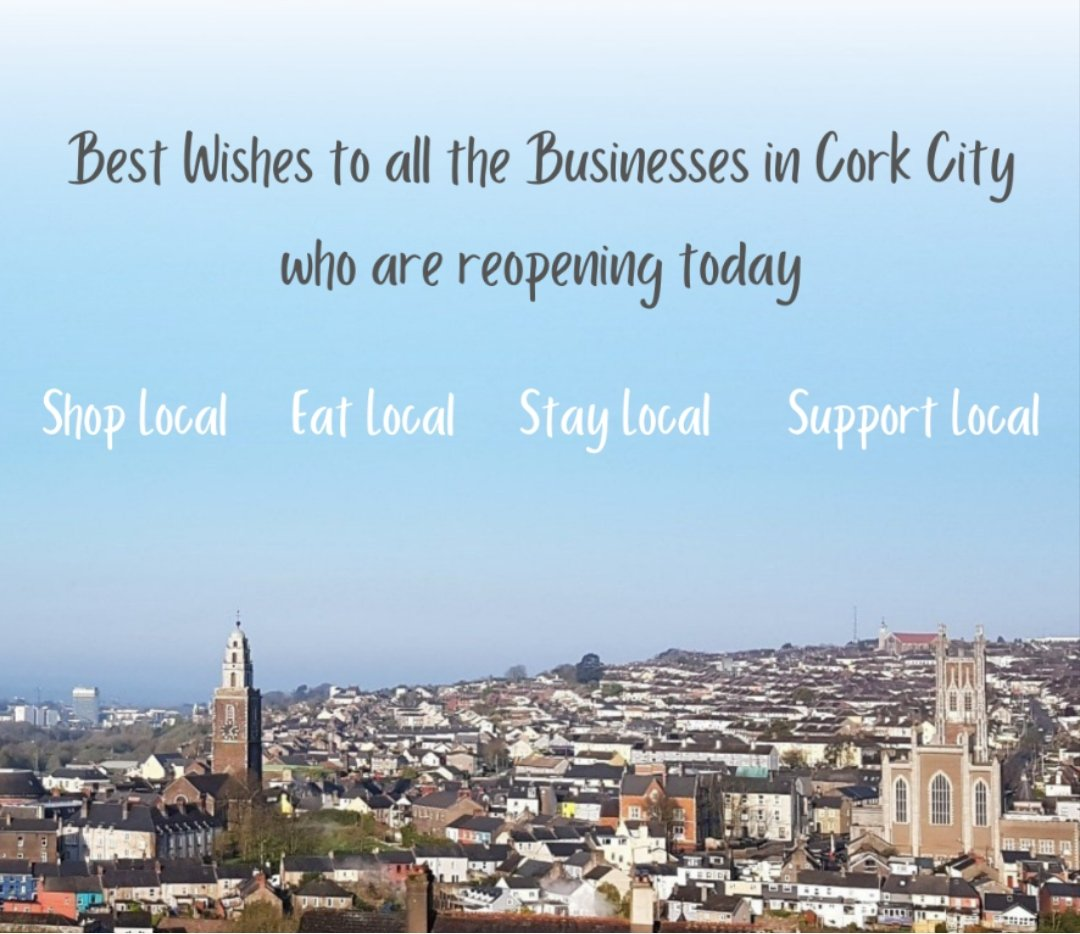 Wishing all the Cork businesses the very best of luck reopening today! It's great to see normality slowly returning. Remember to shop local, eat local, stay local and support local. @CBA_cork @CorkChamber #welcomebackcork #corkcity #reopening  #supportlocalbusinesses https://t.co/RbbpBwRDSD
