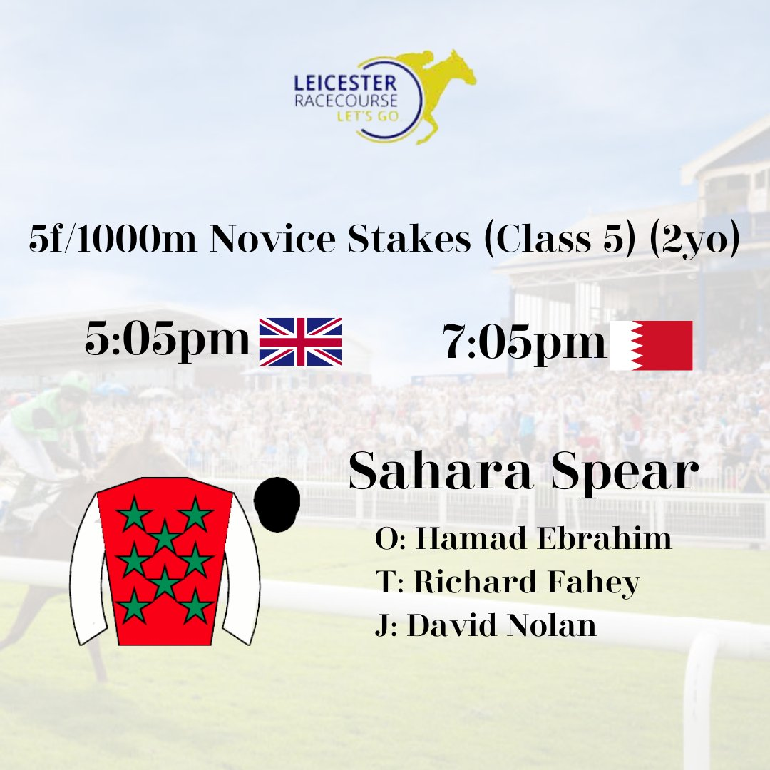 Good luck to Hamad Ebrahim, @RichardFahey and @DavidNo45583497 with SAHARA SPEAR who runs at @LeicesterRaces this evening.🇧🇭🔴🟢⚫️⚪️