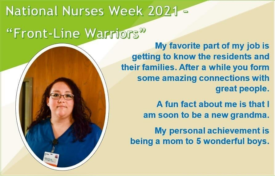 "The theme for National Nurses Week 2021 is ""Frontline Warriors."
