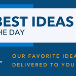 Image for the Tweet beginning: Today's five best ideas: